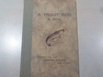 A Trout Rod in Natal (Signed copy)