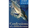 Confessions of a Billfisherman