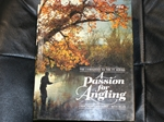 A Passion for Angling (Signed copy)