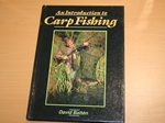An Introduction to Carp Fishing (inscribed copy)